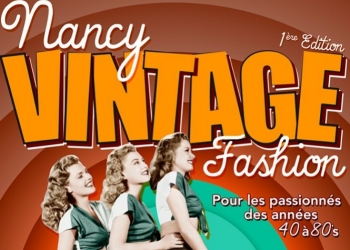 1er salon Nancy Vintage Fashion